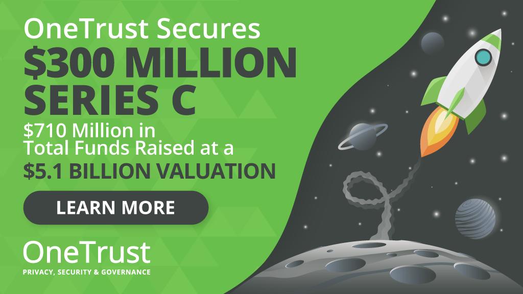 OneTrust Announces a $300M Series C Funding Round