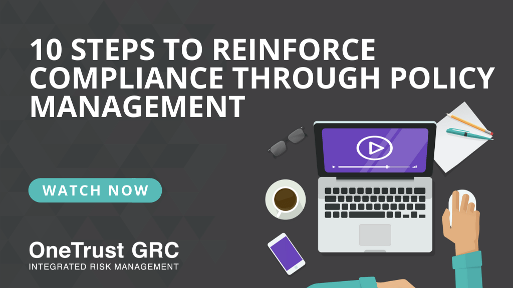 Reinforce Compliance Through Policy Management